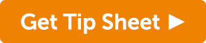 Get tip sheet