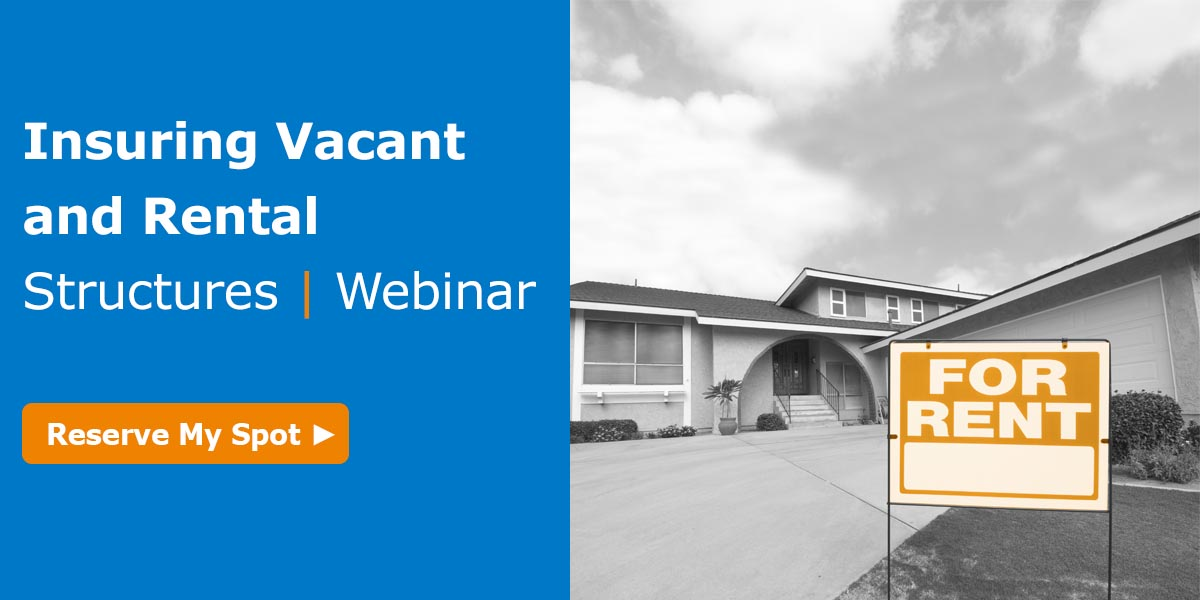 insuring vacant and rental structures webinar